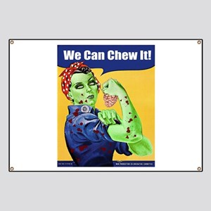 Zombie Rosie the Riveter We Can Chew It Banner