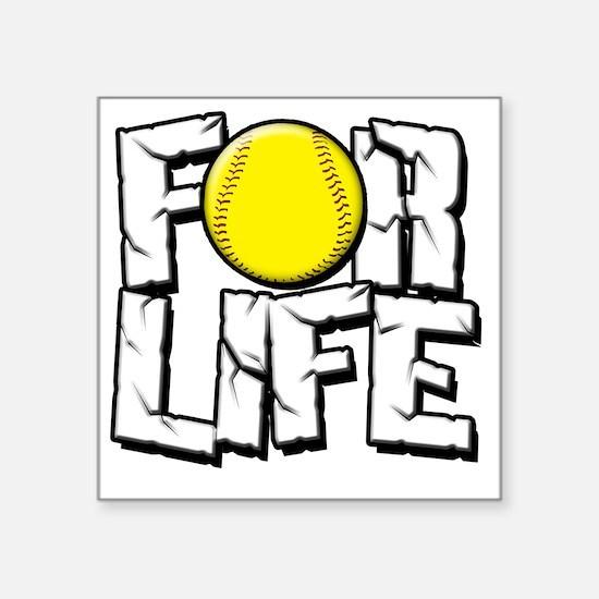 """For Life Softball Square Sticker 3"""" x 3"""""""