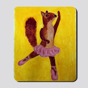 Ballet Squirrell Mousepad