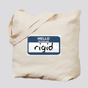Feeling rigid Tote Bag