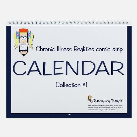 Chronic Illness Realities Comic Strip Calendar