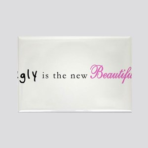 ::: Ugly is the new Beautiful ::: Rectangle Magnet