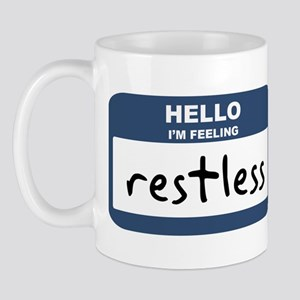 Feeling restless Mug