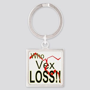 Who Vex Loss 2 Square Keychain