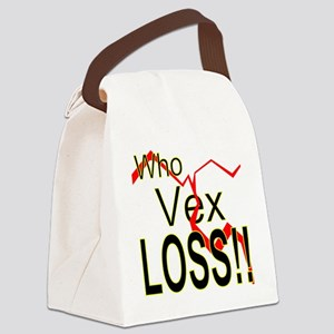 Who Vex Loss 2 Canvas Lunch Bag