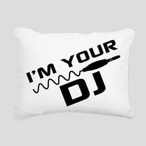 IM YOUR DJnou Rectangular Canvas Pillow