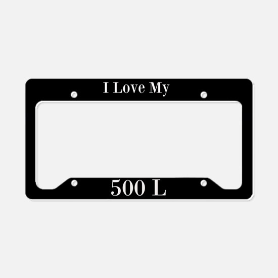 I Love My 500 L License Plate Holder