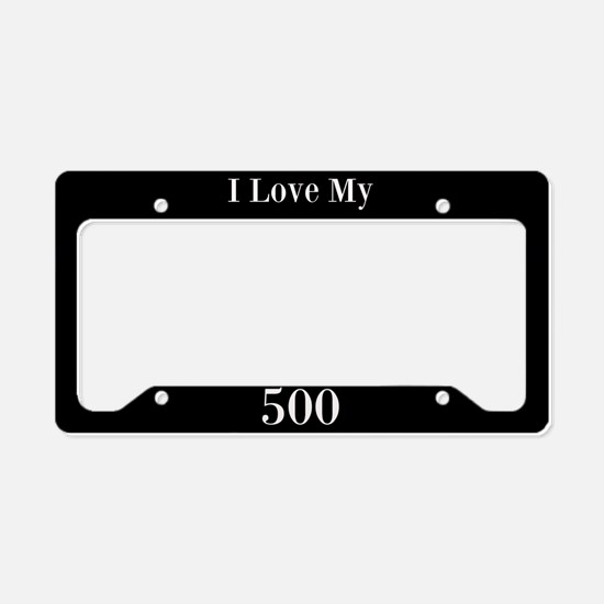 I Love My 500 License Plate Holder