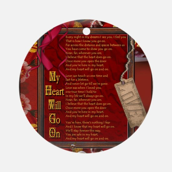 My Heart Will Go On Round Ornament