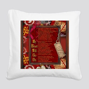 My Heart Will Go On Square Canvas Pillow