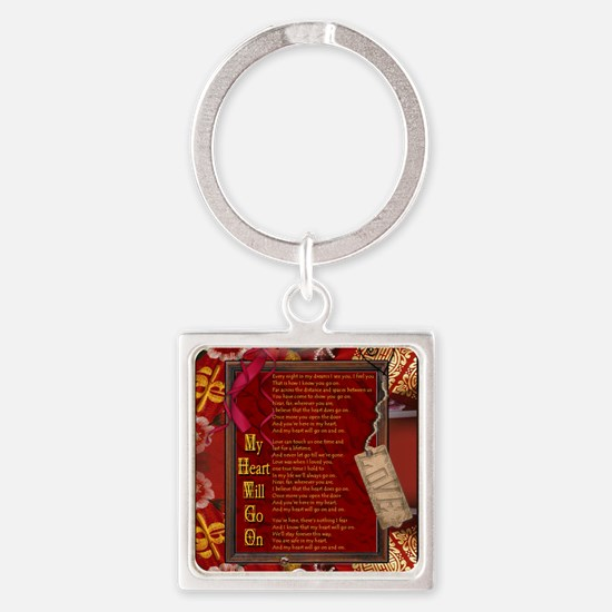 My Heart Will Go On Square Keychain