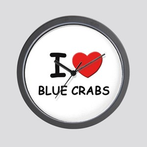 I love blue crabs Wall Clock