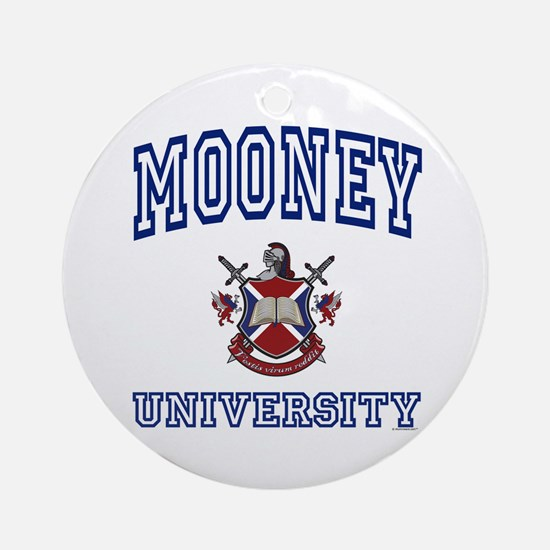 MOONEY University Ornament (Round)