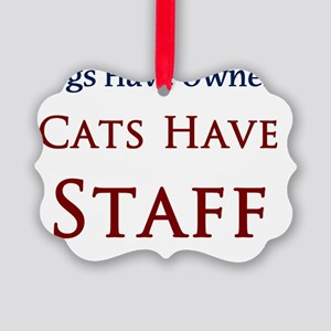 Cats Have Staff Picture Ornament