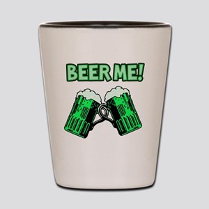 Beer Me 1 Shot Glass