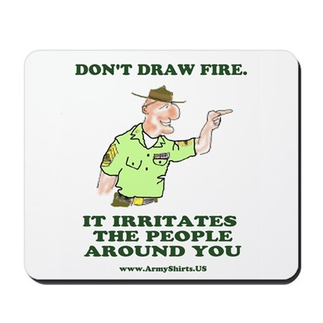 Mousepad: Don't Draw Fire
