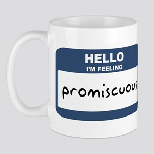 Feeling promiscuous Mug