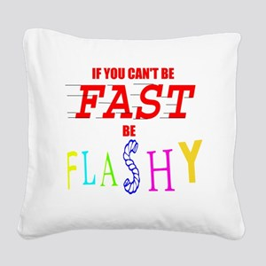 FASTFLASH copy Square Canvas Pillow