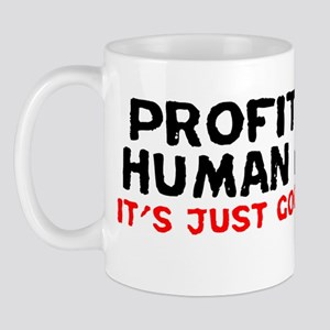 profit_from_misery_bumper Mug