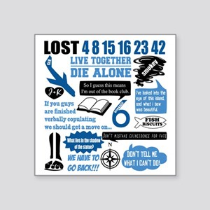 "lost-quotes-forlights Square Sticker 3"" x 3"""