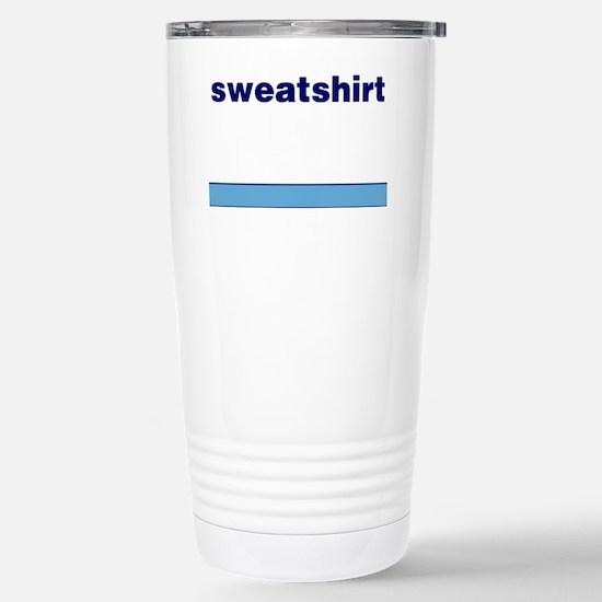 Generic-Sweatshirt Stainless Steel Travel Mug
