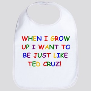 Ted Cruz when i grow up Bib