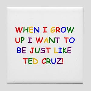 Ted Cruz when i grow up Tile Coaster