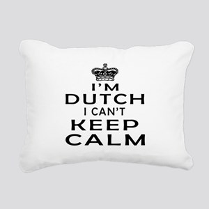 I Am Dutch I Can Not Keep Calm Rectangular Canvas