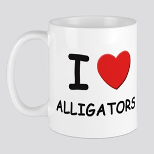 I love alligators Mug