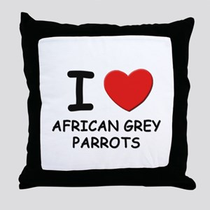 I love african grey parrots Throw Pillow