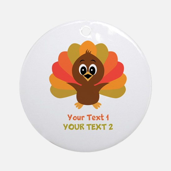 Personalize Little Turkey Ornament (Round)