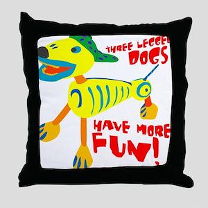 Three Legged Dogs Have More Fun Dark  Throw Pillow