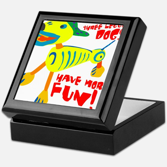 Three Legged Dogs Have More Fun Dark  Keepsake Box