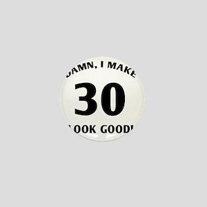 damn 30 - light Mini Button
