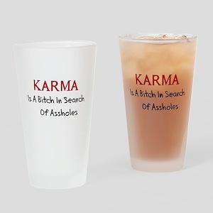 Karma Is A Bitch Drinking Glass