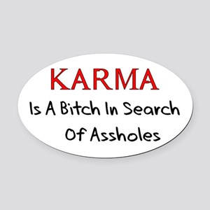Karma Is A Bitch Oval Car Magnet