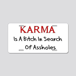 Karma Is A Bitch Aluminum License Plate