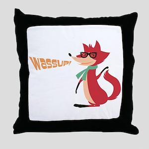 Fox Say Wassup! Throw Pillow