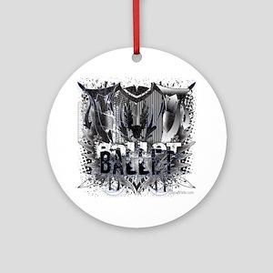 Ballet Ballet Round Ornament