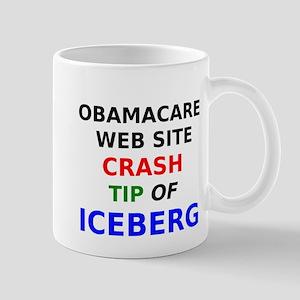 Obamacare web site crash tip of iceberg Mugs