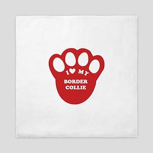 I love my border collie paw Queen Duvet