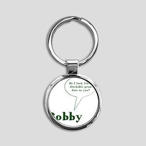 Bobby Quote Round Keychain