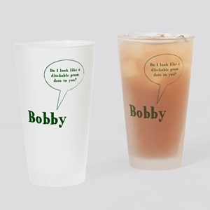 Bobby Quote Drinking Glass