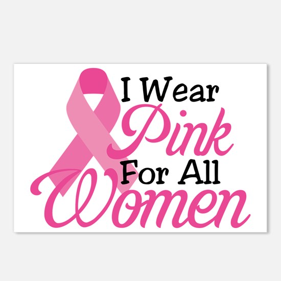 I Wear Pink For All Women Postcards (Package of 8)