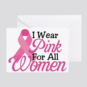 I Wear Pink For All Women Greeting Card