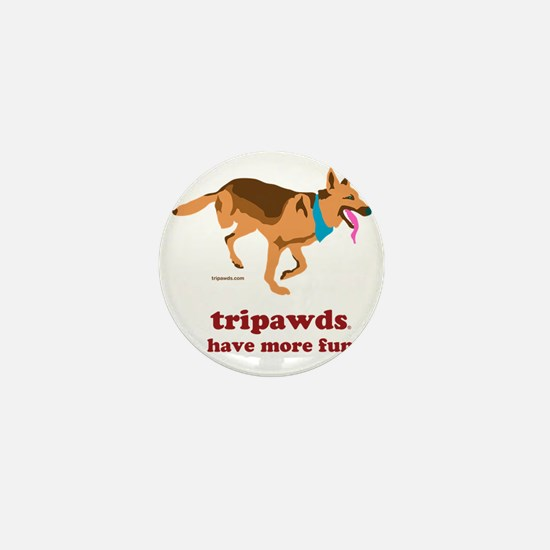 Tripawds Have More Fun Three Legged GS Mini Button
