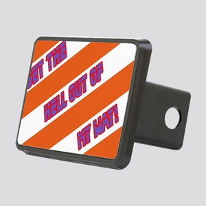 Get the hell out of my way Rectangular Hitch Cover