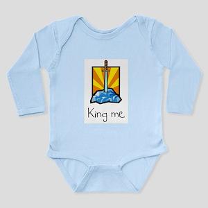 King me. Infant Bodysuit Body Suit