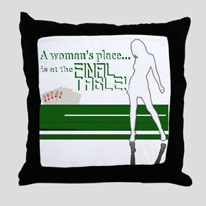 A womans place poker graphic Throw Pillow