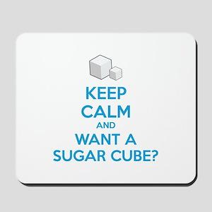 Keep calm and want a sugar cube? Mousepad